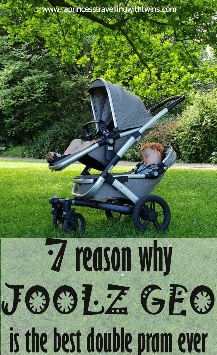 I used Joolz Geo double pram for almost 3 years and I strongly believe that it is the best pram for size, manouvrability, agility to fold and to travel