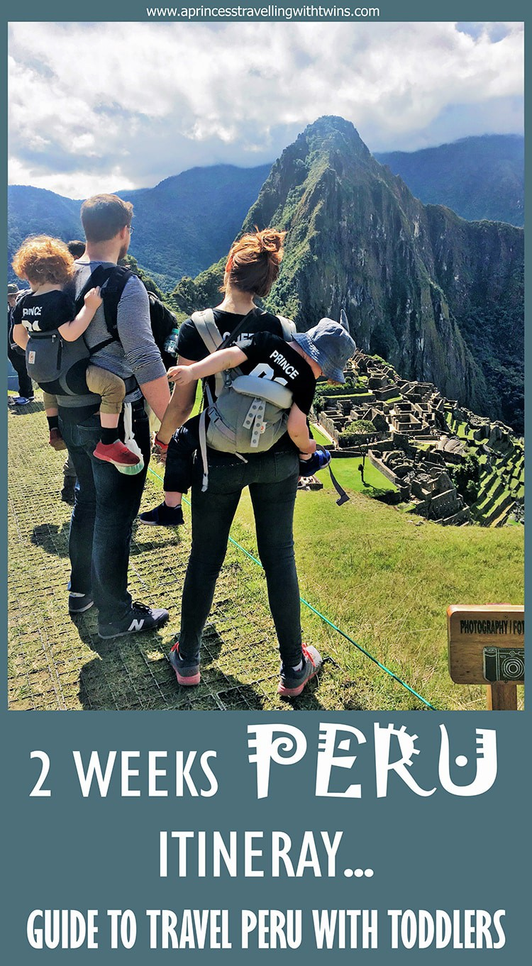 A detailed itinerary to organize 2 weeks in Peru with toddlers. A perfect guide to help you planning a trip Peru. Places to visit in Peru, how to move around and lots of Peru travel tips for a memorable trip. This is also the best itinerary to follow if you want to avoid altitude sickness.